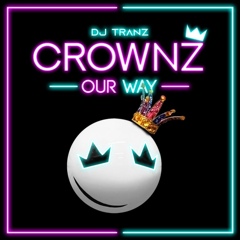 DJ Tranz & Corwnz - Our Way cover